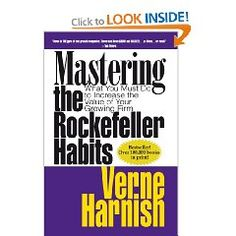 Mastering the Rockefeller Habits: What You Must Do to Increase the Value of Your Fast-Growth Firm by Verne Harnish