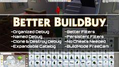Better BuildBuy (Organized Debug) v1.0 - Public Release   TwistedMexi on Patreon