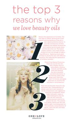 3 reasons to love Beauty Oils: 1. 1st step to radiant skin ( wrinkle prevention!) is protecting skin's natural protective barrier. 2. Plant oils nourish the skin w/ a dose of antioxidants, vitamins, minerals  fatty acids. 3.  Overproduction of natural oil can be a response to overly aggressive cleansing + acne treatments. Strip your skin and it reacts by producing more oil to protect itself. Prevent oiliness by gently cleansing + adding a light plant-based oil.