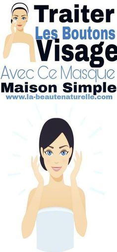 Traiter les boutons visage avec ce masque maison simple #boutons #visage