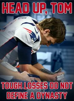 Either with the loss, He's Still an MVP, That's my Tom