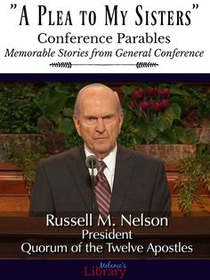 A Plea to My Sisters by President Russell M. General Conference Quotes, Conference Talks, Lds Talks, Relief Society Lessons, Family Home Evening Lessons, Fhe Lessons, Church Quotes, Temple Quotes, Lds Church