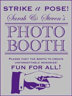 Photo Booth Sign, I need one of these for our photo booth