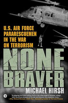 This book takes you behind the duties and responsibilites of the U.S. Air Force pararescue units in Afgahnistan