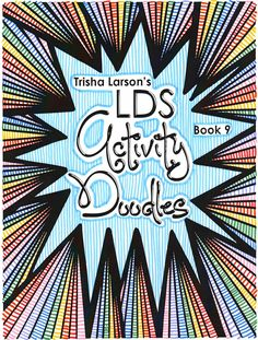 Abstract Doodles: LDS Activity Doodles perfect for quiet time and awesome for conference.