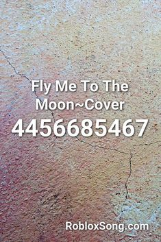 fly me to the moon roblox id