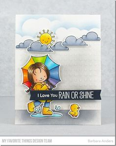 I Love You Rain or Shine–MFT April Release Countdown, Day Four