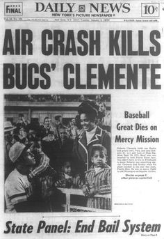 Great player and all time great humanitarian. RIP mr. Roberto Clemente!