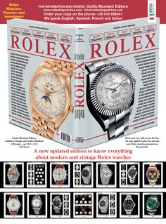 Guido Mondani Editore Authors: Giorgia and Guido Mondani 280 pages, cm 25,5 X 31,5 Text in English, German, French, Italian and Spanish http://www.collectingwatches.com/product/total-rolex/