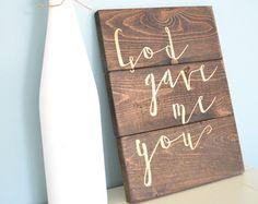 God Gave Me You Sign // Rustic Pallet-Style Sign // Gold Love Sign // Bedroom Love Sign // Backyard Wedding Decor // Blake Shelton Lyrics