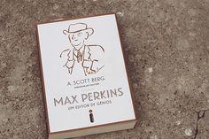 Max Perkins – Um editor de gênios com um coração cheio de livros.