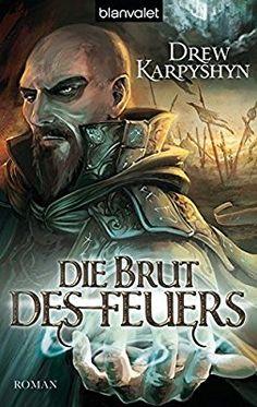 Die Brut des Feuers (Kinder des Chaos, Band 1): Amazon.de: Drew Karpyshyn, Wolfgang Thon: Bücher