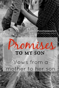 The 15 Vows I Make to My Son | Babble