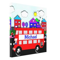 Such a cute picture on stretched canvas for a child's play room or bedroom with sunshine and blue skies over a little town where a big red bus is driving through with a personal name down it's side.