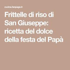 Frittelle di riso di San Giuseppe: ricetta del dolce della festa del Papà