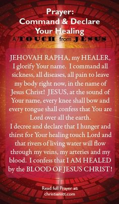 Prayer: Command & Declare Your Healing - 3 John 1:2 Beloved, I pray that you may prosper in all things and be in health, just as your soul prospers.