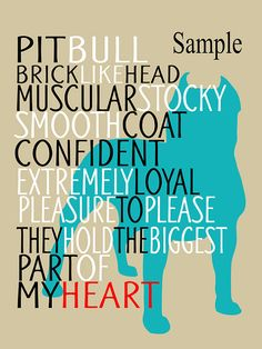 Pitbull Dog Art Print, Quote, Breed Specifics, Modern Dog Artwork, Subway Art,