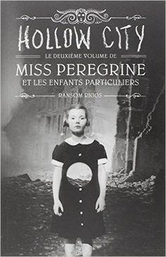 - Miss Peregrine et les enfants particuliers tome 2 - Ransom Riggs -