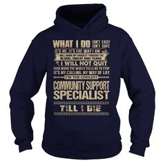 Awesome Tee For Community Support Specialist T-Shirts, Hoodies. VIEW DETAIL ==► https://www.sunfrog.com/LifeStyle/Awesome-Tee-For-Community-Support-Specialist-91795283-Navy-Blue-Hoodie.html?41382