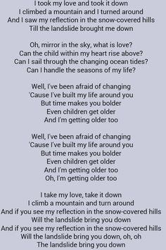 Fleetwood Mac . Landslide Love Can, What Is Love, Song Lyrics Rock, Bring Me Down, Stevie Nicks Fleetwood Mac, Great Words, Lyric Quotes, Karaoke, Rock And Roll