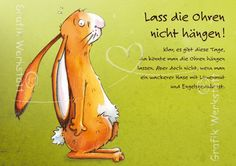 Grafik Werkstatt - Luv this one…can be bought via Graphikwerkstatt Bielefeld - Me Me Me Song, Big Love, Words Quotes, Sayings, Picture Photo, Decir No, Best Quotes, Inspiration, Bunnies
