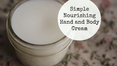 Simple Nourishing Hand and Body Cream