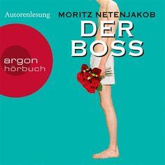 Der Boss (Gekürzte Fassung) von Moritz Netenjakob im Microsoft Store entdecken