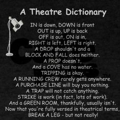 Discover and share Technical Theatre Quotes Stage. Explore our collection of motivational and famous quotes by authors you know and love. Drama Theatre, Theatre Nerds, Broadway Theatre, Music Theater, Musical Theatre Quotes, Theatre Auditions, Broadway Quotes, Theatre Jokes, Children's Theatre