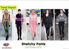 Stretchy Pants #Fashion Trend for Fall Winter 2014 #Trends #Fall2014 #FW2014
