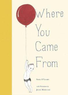 Where You Came from -   Sara O'Leary & Julie Morstad