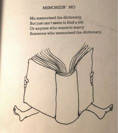 shel silverstein drawings - Buscar con Google Poetry Quotes, Art Quotes, Love Quotes, Funny Tattoos, Word Tattoos, Awesome Tattoos, Shel Silverstein Books, Kids Poems, Silly Poems