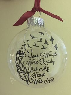 This beautiful, glass memorial ornament makes a lovely gift. Perfect for your own tree, or to give as a gift to anyone who has lost a loved one.  These ornaments are 3-inches round. The quote floats inside of the ornament, on a piece of plastic.  Each ornament will come with a ribbon hanger, in an organza bag-Ready to give.  For ANY customization (name, year, etc.) Please order through THIS listing:  https://www.etsy.com/listing/248494961/floating-photo-memorial-ornament  And specify EXACTLY…