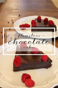 Flour-less Chocolate Cake will make your guests feel like they are dining in a fancy restaurant!