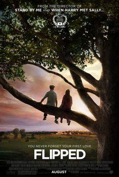 Flipped (2010) *Director: Rob Reiner *Writers: Rob Reiner, Andrew Scheinman, & Wendelin Van Draanen