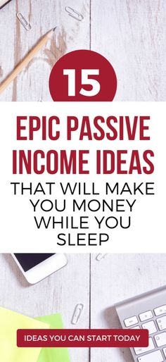 17 EPIC passive income ideas, with little or no upfront investment for 2017. See which passive income streams are working in 2017.