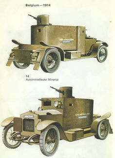 """Automitrailleuse """"Minerva"""" Mle Belgian light armoured car WW I Armored Vehicles, Armored Car, Steampunk Armor, Flying Vehicles, Medieval Armor, Dieselpunk, World War I, Warfare, Military Vehicles"""