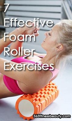 7 Foam Roller Exercises For Your Back, Torso and Trunk