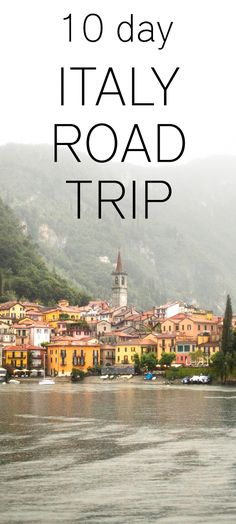 10 day Italy road trip - inspiration
