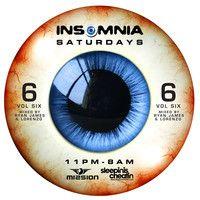 Ryan James Vs Lorenzo - INSOMNIA™ Volume 6 SCARE–F3ST by Ryan James Music on SoundCloud