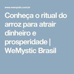 Conheça o ritual do arroz para atrair dinheiro e prosperidade   WeMystic Brasil