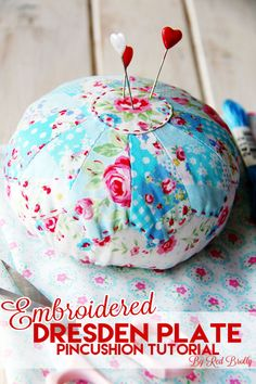Dresden Plate Pincushion Tutorial - Red Brolly