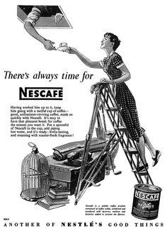 There's always time for Nescafé. I have an attic like that, but there's no man drinking coffee up there. At least I don't think so. Vintage Labels, Vintage Ads, Vintage Posters, Vintage Food, Pyrex, Coffee Advertising, Nescafe, Old Ads, Vintage Coffee