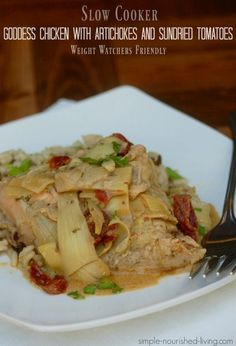 Simple and delicious with just 4 Ingredients, this skinny slow cooker goddess chicken with sundried tomatoes and artichoke hearts is a low-carb winner - only 218 calories and 3 Weight Watchers Freestyle SmartPoints! Ww Recipes, Easy Healthy Recipes, Slow Cooker Recipes, Crockpot Recipes, Cooking Recipes, Healthy Meals, Healthy Dishes, Slow Cooking, Veggie Dishes