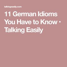 11 German Idioms You Have to Know • Talking Easily