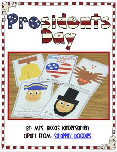 Presidents Day Craft Booklet (free; from Mrs. Ricca's Kindergarten)