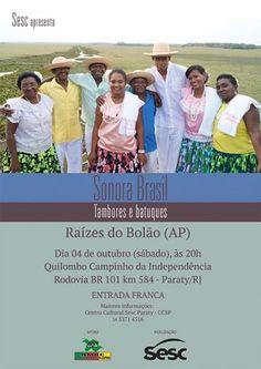Centro Cultural Sesc Paraty - DN Apresenta:  Sonora Brasil 04/10 - às 20h Quilombo do Campinho  #CasaSescParaty #SonoraBrasil #QuilomboDoCampinho #evento #música #cultura #turismo #Paraty #PousadaDoCareca