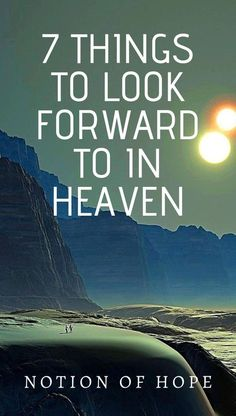 7 things to look forward to in HEAVEN! When you really know what is waiting for you in Heaven, you will always have something to look forward to. A hope! Inspirational Scriptures, Bible Quotes, Bible Verses, Christian Motivational Quotes, Christian Quotes, Christian Devotions, Christian Faith, How To Pray Effectively, Jesus Prayer