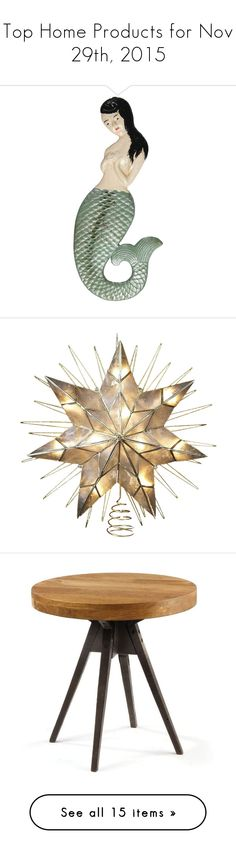 """Top Home Products for Nov 29th, 2015"" by polyvore ❤ liked on Polyvore featuring home, kitchen & dining, bar tools, mermaid bottle opener, home decor, holiday decorations, xmas tree toppers, christmas tree star topper, star home decor and lit star tree topper"