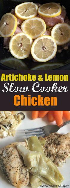 Artichoke & Lemon Slow Cooker Chicken | Who Needs A Cape?