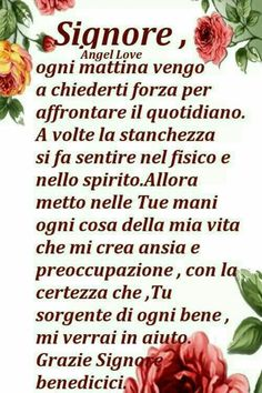 Preghiere del mattino Pinterest Italian Memes, Italian Quotes, Catholic Religion, Catholic Prayers, In God We Trust, Learning Italian, Faith Prayer, Walk By Faith, Mother Teresa